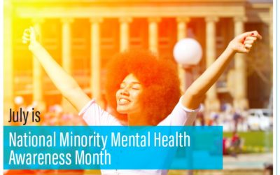 July is National Minority Mental Health Awareness Month